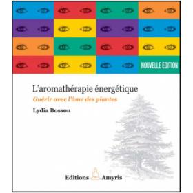 L'aromathérapie énergétique